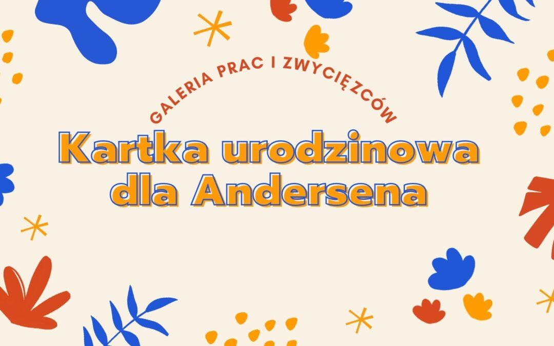 """Galeria prac i zwycięzców konkursu """"Kartka urodzinowa dla Andersena"""""""