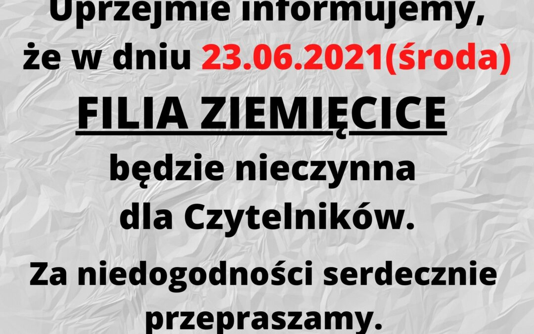 Uprzejmie informujemy, że w dniu 08.04.2021 Biblioteka Zbrosławice będzie nieczynna dla Czytelników. (2)